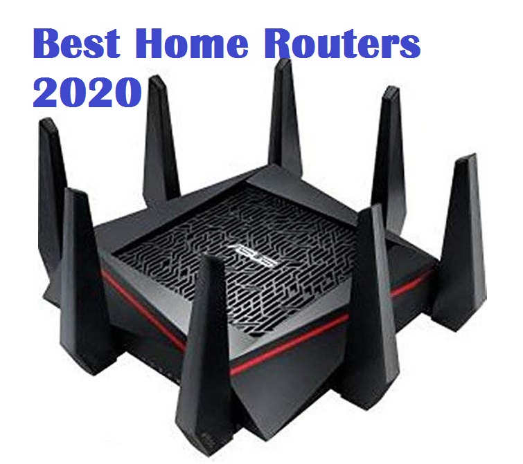 Best Router 2020.7 Best Home Routers Of 2020 2021 Wifi Routers For Home